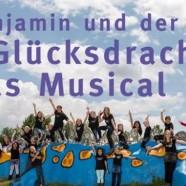 Benjamin und der Glücksdrache – Das Musical